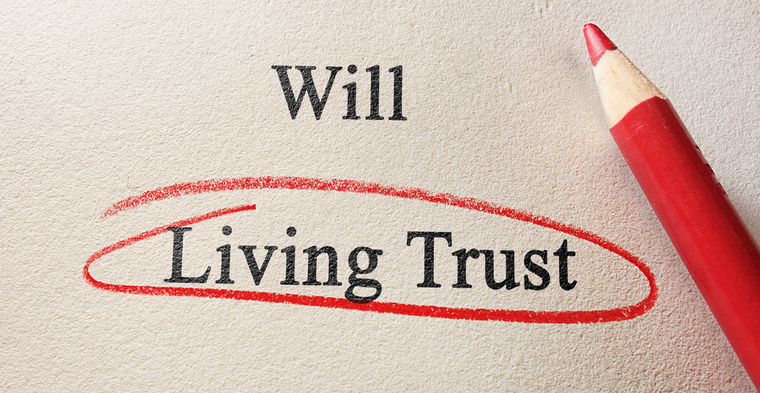 Do I Need a Will or a Living Trust