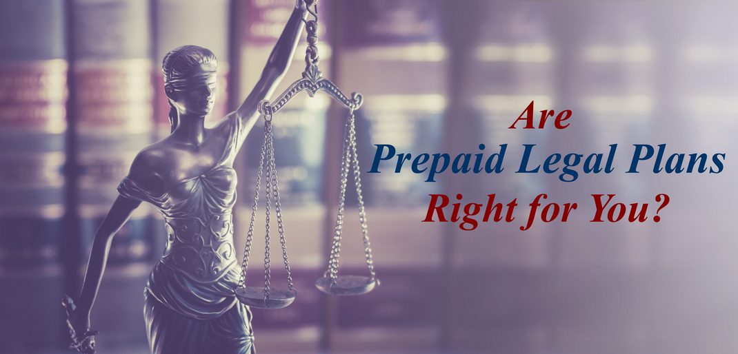 Is A Prepaid Legal Service Plan Right For You The Money